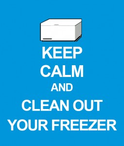 Keep Calm Clean Your Freezer