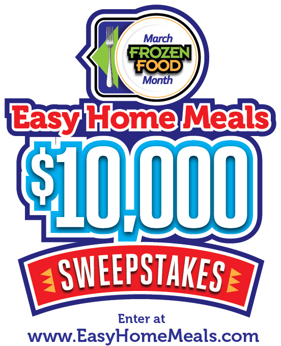 March Frozen Food Month 10 000 Sweepstakes Easy Home Meals